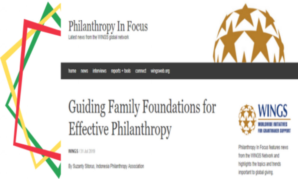 "Artikel Suzanty Sitorus yang Berjudul ""Guiding Family Foundations for Effective Philanthropy"" dimuat pada Website Philanthropy In Focus (WINGS)"