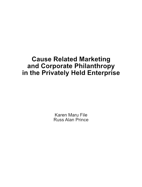 Cause Related Marketing and Corporate Philanthropy in the Privately Held Enterprise