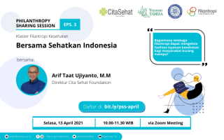 Philanthropy Sharing Session – Health Philanthropy Cluster with Cita Sehat Foundation: 𝐁𝐞𝐫𝐬𝐚𝐦𝐚 𝐒𝐞𝐡𝐚𝐭𝐤𝐚𝐧 𝐈𝐧𝐝𝐨𝐧𝐞𝐬𝐢𝐚